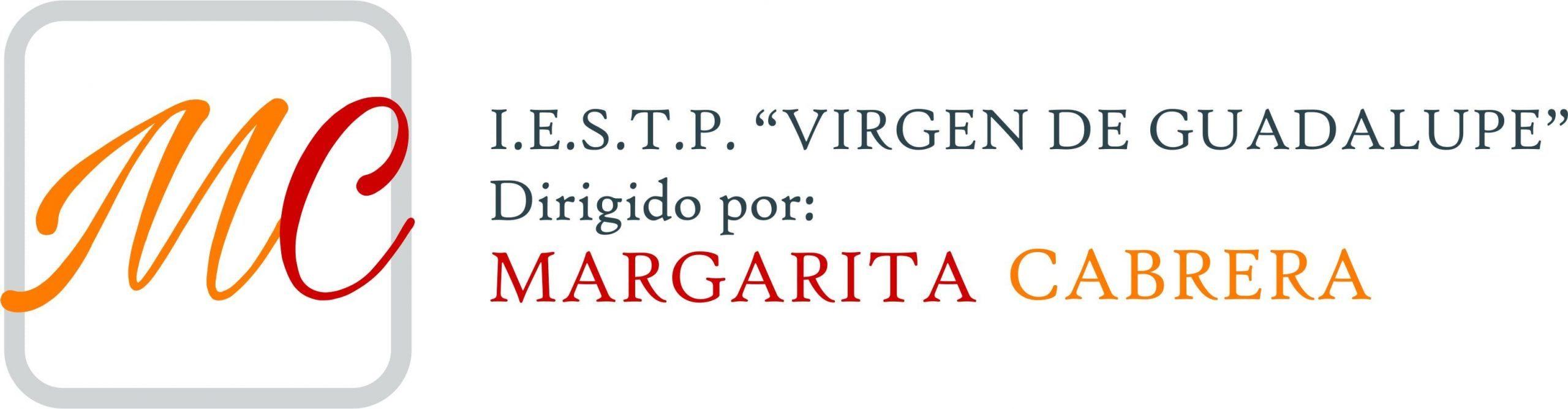 """I.E.S.T.P. Virgen de Guadalupe """"Margarita Cabrera"""""""